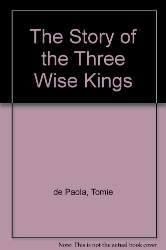 The Story of the Three Wise Kings: dePaola, Tomie