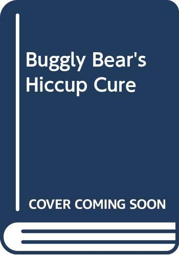 9780416508802: Buggly Bear's Hiccup Cure