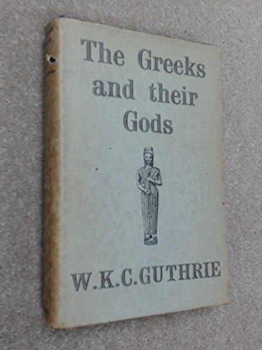 9780416516005: Greeks and Their Gods