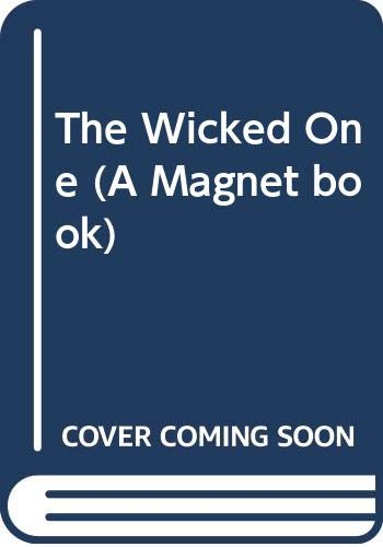9780416516807: The Wicked One (A Magnet Book)