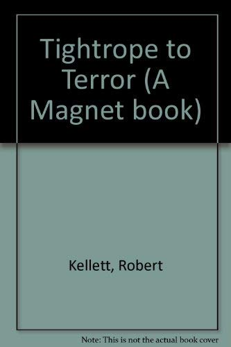 9780416517408: Tightrope to Terror (A Magnet book)