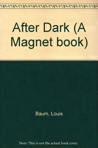 9780416518009: After Dark (A Magnet book)