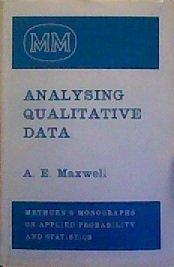 Analysing Qualitative Data (Methuen's Monographs On Applied: A. E. Maxwell