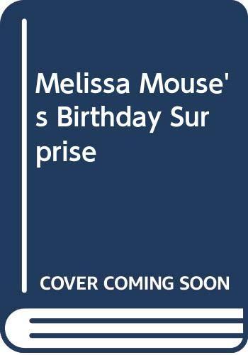 9780416528602: Melissa Mouse's Birthday Surprise