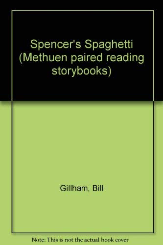 Spencer's Spaghetti (Methuen Paired Reading Storybooks): W.E.C. Gillham
