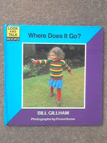9780416543100: Where Does it Go? (Look & talk)