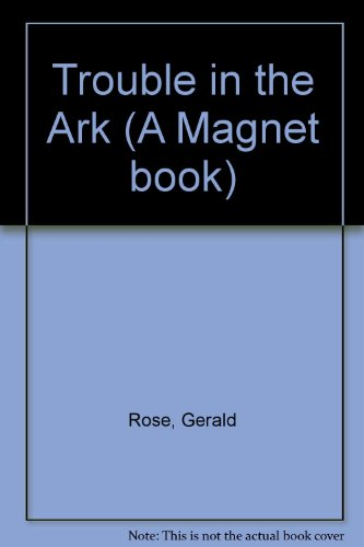 9780416543308: Trouble in the Ark (A Magnet Book)