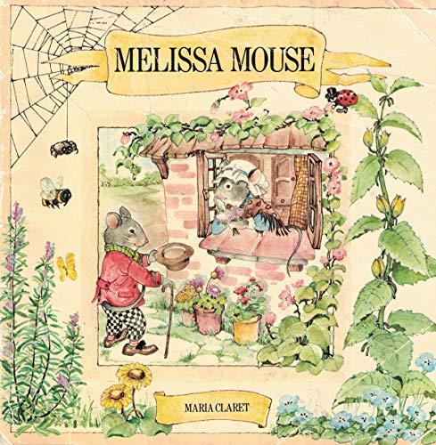 Melissa Mouse (A Magnet book): Claret, Maria
