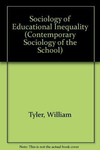 9780416558401: The Sociology of Educational Inequality (Contemporary Sociology of the School)