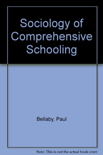 The Sociology of Comprehensive Schooling.