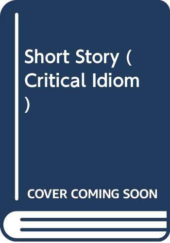 9780416560602: Short Story (Critical Idiom)
