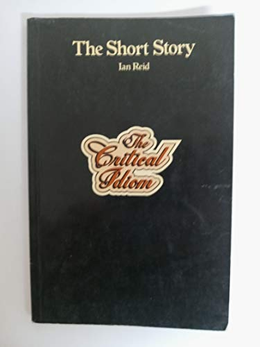9780416560701: The Short Story (The Critical Idiom Reissued)