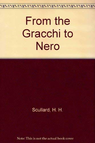 9780416560909: From the Gracchi to Nero: History of Rome from 133 B.C.to A.D.68