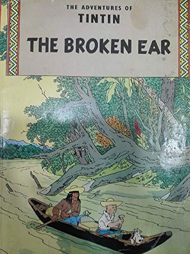 9780416570304: Broken Ear (Adventures of Tintin / Hergé)