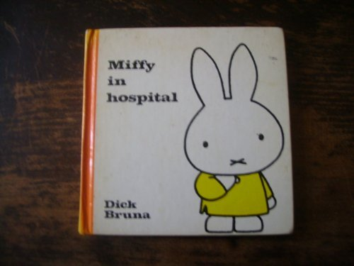 9780416571103: Miffy in the Hospital