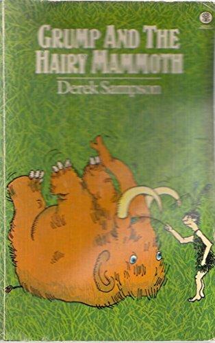 9780416580204: Grump and the Hairy Mammoth