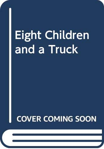 Eight Children and a Truck: Vestly, Anne-Catharina