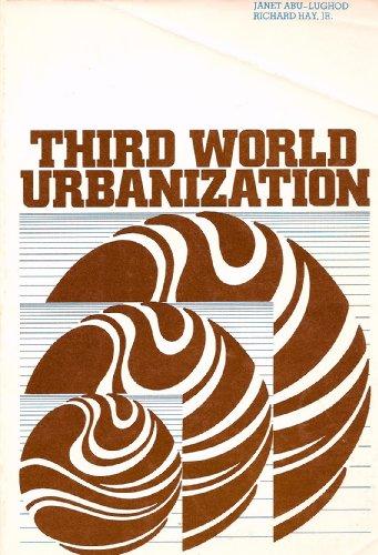 Third World Urbanization: Abu-Lughod, Janet L.