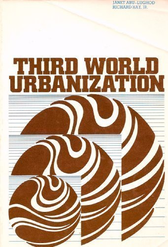 Third World Urbanization: Abu-Lughod, Janet L.