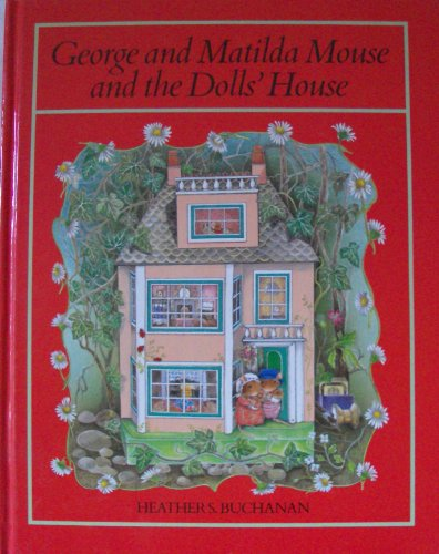 9780416604900: George and Matilda Mouse and the Doll's House