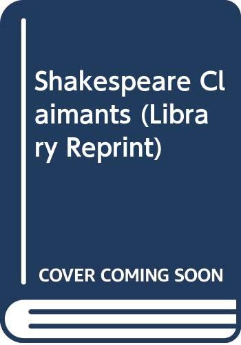 9780416607703: SHAKESPEARE CLAIMANTS (LIBRARY REPRINT S.)