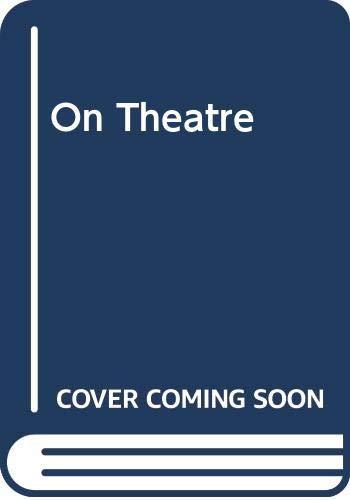 9780416628005: On Theatre