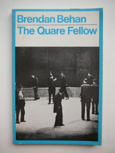 The Quare Fellow (Modern Plays S.) (0416629202) by Brendan Behan
