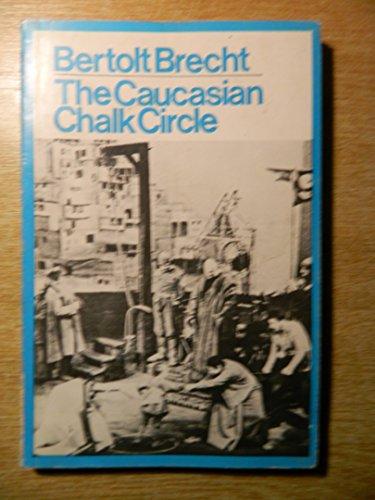 9780416630503: The Caucasian Chalk Circle (Modern Plays)
