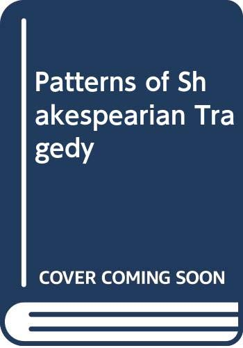 9780416635003: Patterns of Shakespearian Tragedy