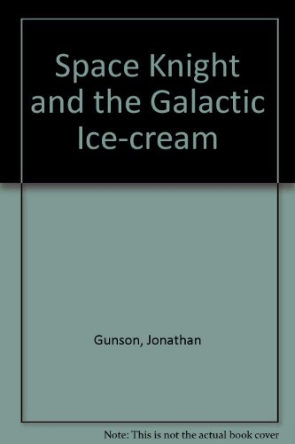 9780416642506: Space Knight and the Galactic Ice-cream