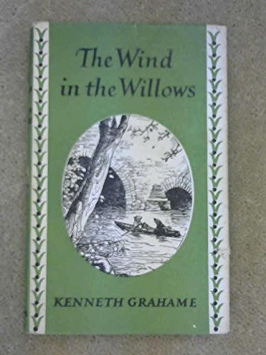 The Wind in the Willows: Kenneth Grahame,E. H.