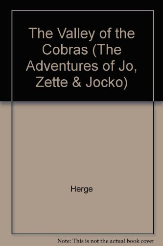 9780416650105: The Valley of the Cobras (The Adventures of Jo, Zette and Jocko) (The Adventures of Jo, Zette & Jocko)