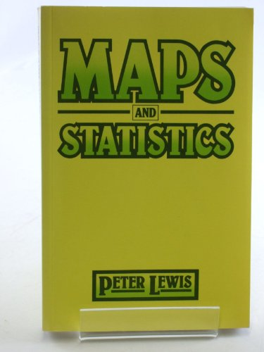 Maps and Statistics.: Lewis, Peter