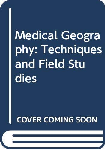 9780416654004: Medical Geography: Techniques and Field Studies