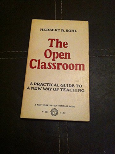 9780416657500: The Open Classroom (Education Paperbacks)