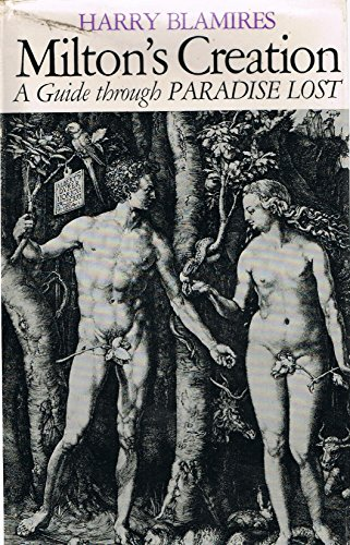 "Milton's Creation: Guide Through ""Paradise Lost"": Blamires, Harry"