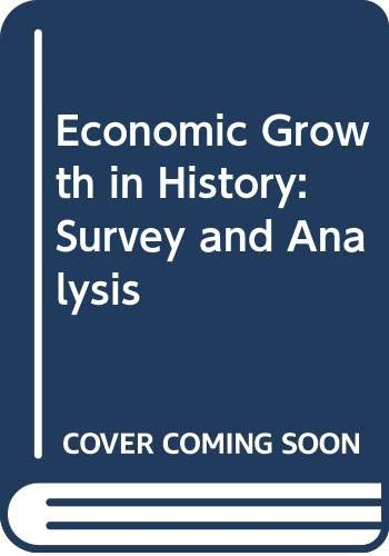 9780416660401: Economic Growth in History: Survey and Analysis