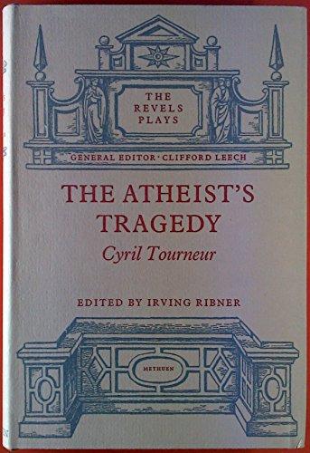 9780416670806: Atheist's Tragedy (Revels Plays)
