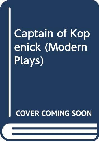 9780416671001: Captain of Köpenick (Modern Plays)