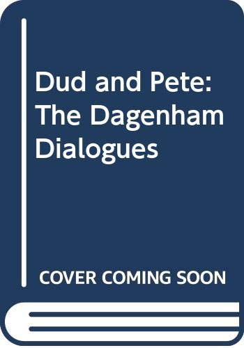 9780416671704: Dud and Pete: The Dagenham Dialogues