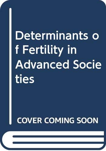 9780416673401: Determinants of Fertility in Advanced Societies