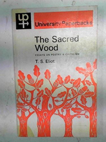 sacred wood essays on poetry and criticism