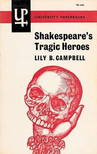 9780416679403: Shakespeare's Tragic Heroes (University Paperbacks)