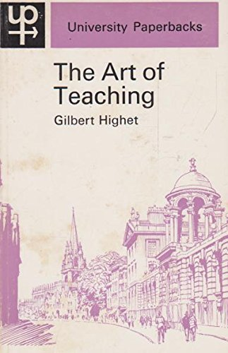 9780416680706: ART OF TEACHING (UNIVERSITY PAPERBACKS)