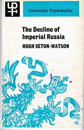 9780416683806: The Decline of Imperial Russia 1855 - 1914.