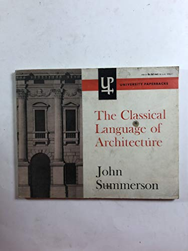 9780416685107: The Classical Language of Architecture