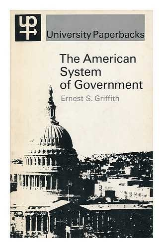 American System of Government (University Paperbacks)