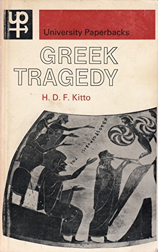 9780416689006: Greek Tragedy: A Literary Study (University Paperbacks)