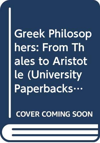 9780416697001: Greek Philosophers: From Thales to Aristotle (University Paperbacks)
