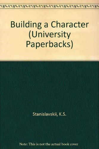 9780416698503: Building a Character (University Paperbacks)